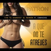 A Que No Te Atreves (feat. Chencho)