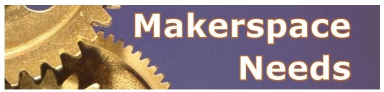 makerspace needs header.jpg