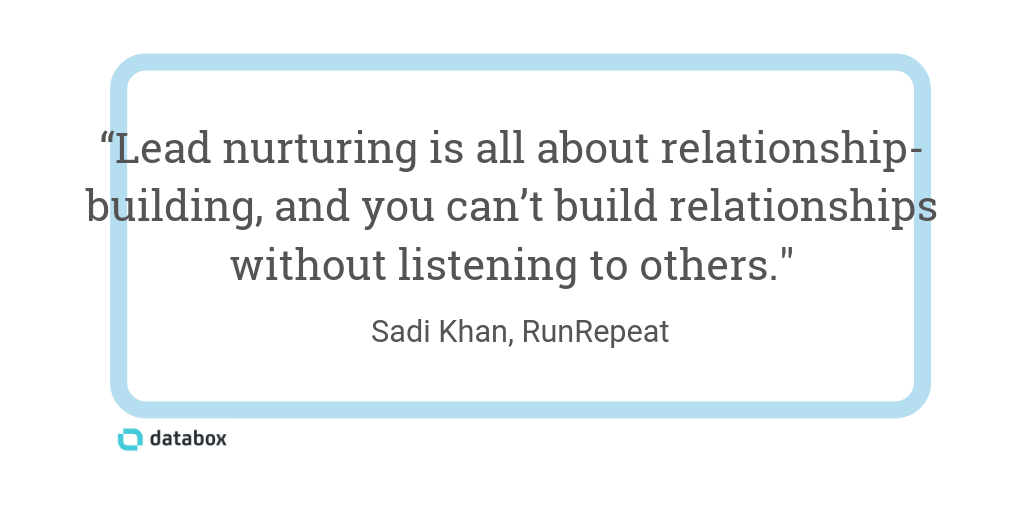 Lead nurturing is all about relationship-building