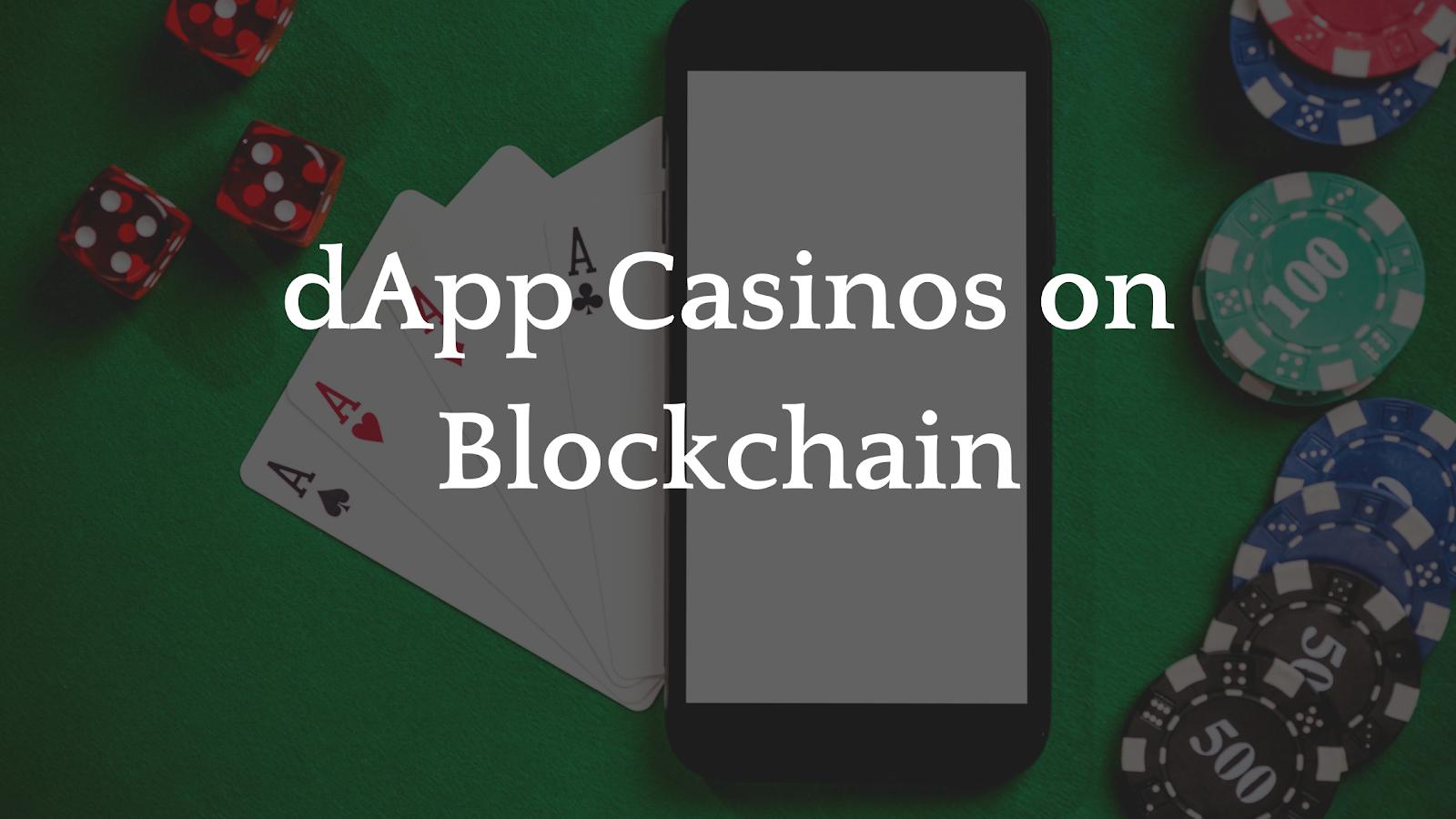 dApp Casinos on Blockchain