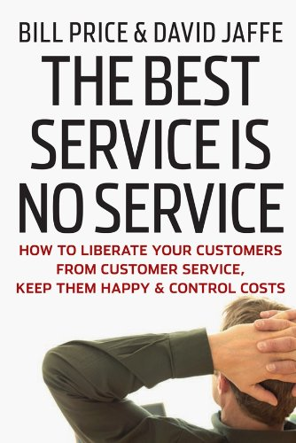 8 Customer Service books - The Best Service is No Service: How to Liberate Your Customers from Customer Service, Keep Them Happy, and Control Costs by Bill Price and David Jaffe - HelpCrunch blog