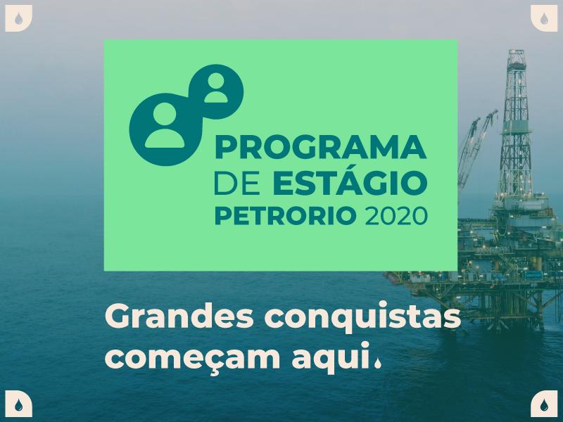 Programa de Estágio PetroRio 2020