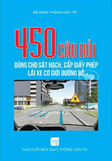 Bộ sách thi 450 câu hỏi lý thuyết cho thi sát hạch lái xe B2