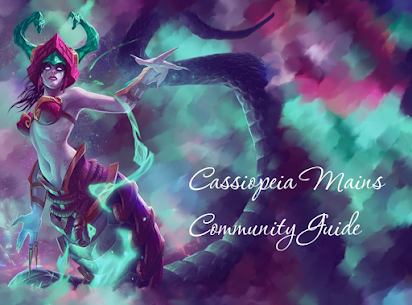 Cassiopeia Mains Community Guide