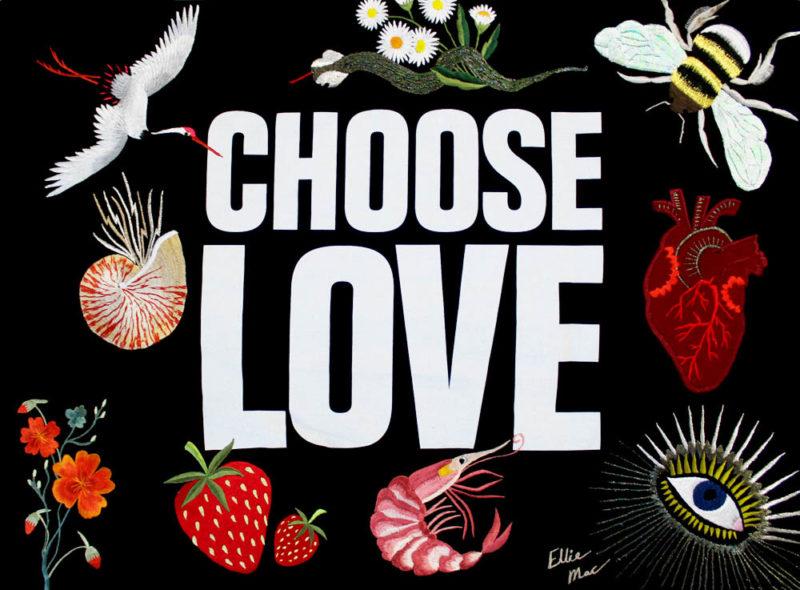 Ellie Mac's Fabric Print Take on CHOOSE LOVE