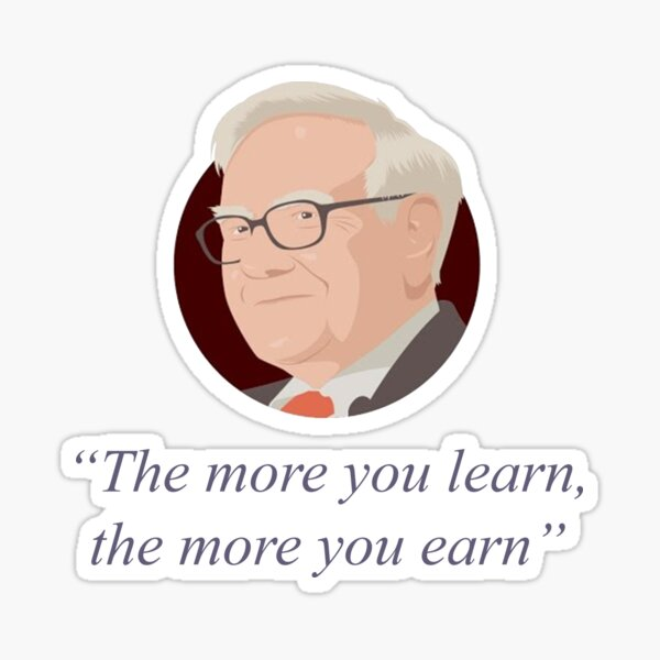 Berkshire Hathaway Annual Meeting 2021, Warren Buffett Quote, The more you learn, the more you earn