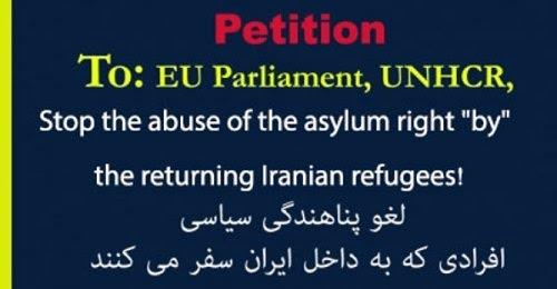STOP THE ABUSE OF THE ASYLUM RIGHT BY THE RETURNING IRANIAN REFUGEES !