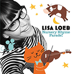 Lisa Loeb: Nursery Rhyme Parade album cover