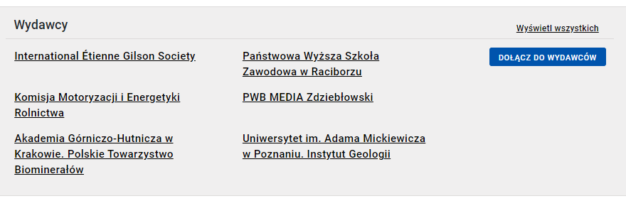 """Sekcja """"wydawcy"""" na stronie głównej Biblioteki Nauki. W sekcji widać sześć nazw wydawców a po prawej stronie dwa przyciski: Wyświetl wszystkich i Dołącz do wydawców."""