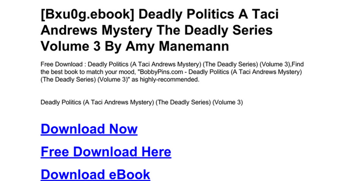 Deadly Politics A Taci Andrews Mystery The Series Volume 3doc