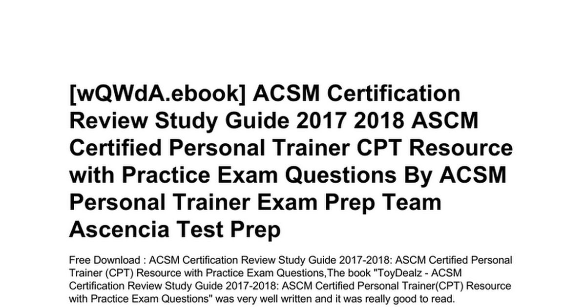 Acsm Certification Review Study Guide 2017 2018 Ascm Certified