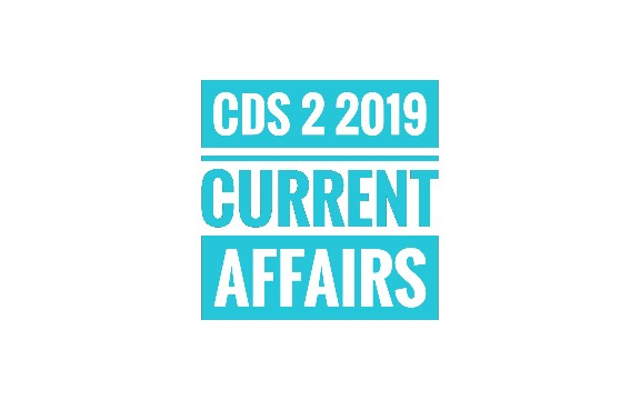 Current Affairs Notes for CDS 2 2019 | Complete Month-Wise