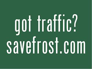 got traffic?   savefrost.com