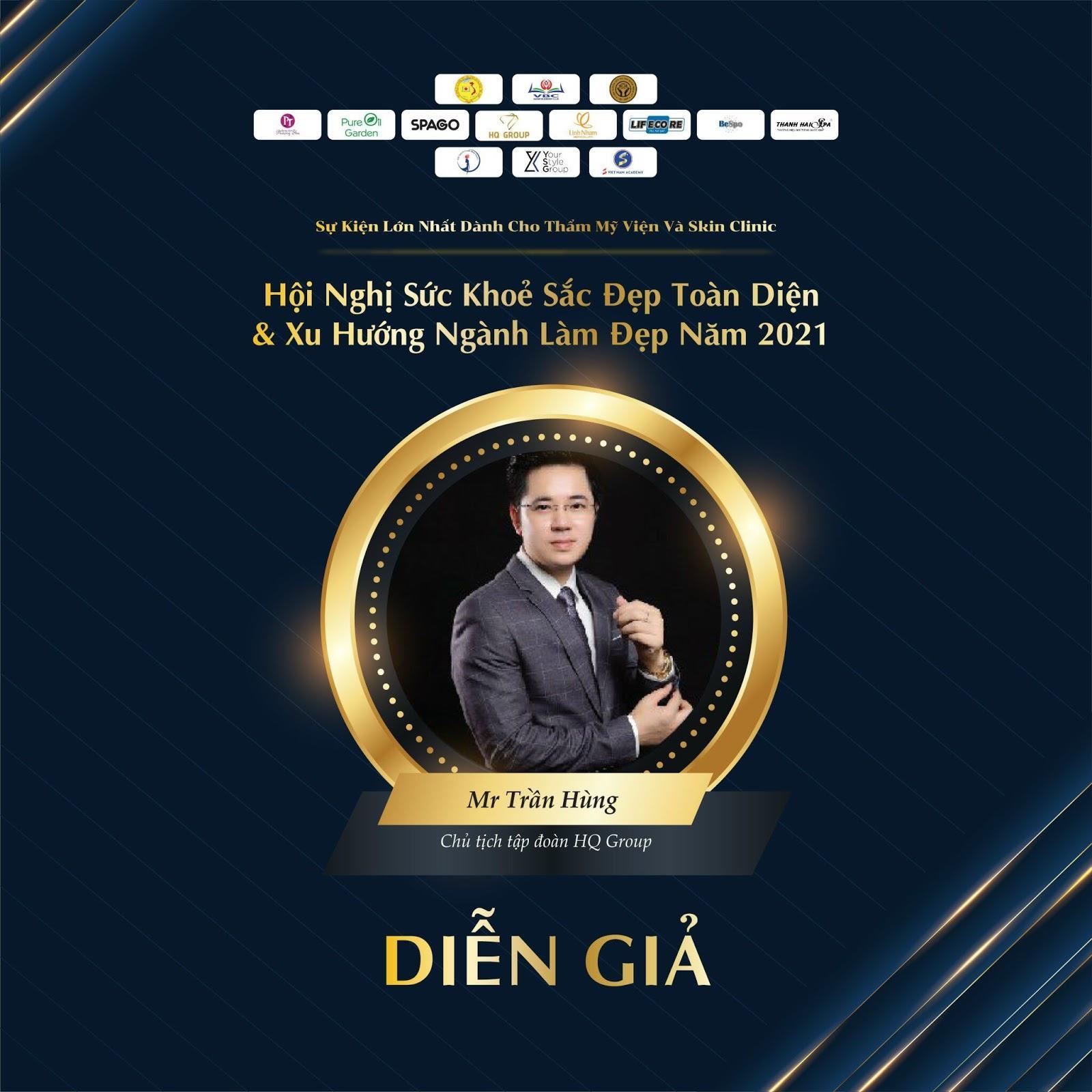 Chủ tịch kiêm Tổng giám đốc tập đoàn HQ Group Trần Hùng - diễn giả tài năng tại Hội nghị sức khỏe sắc đẹp toàn diện và xu hướng ngành làm đẹp 2021 - Ảnh 1