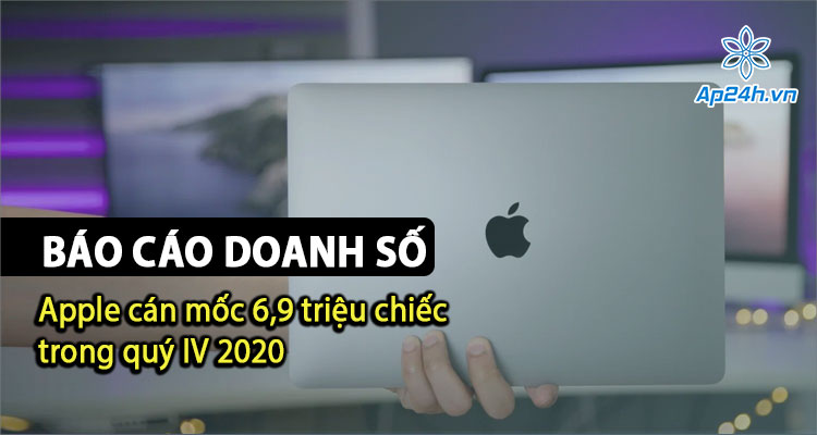 Doanh số bán Mac của Apple tăng mạnh trong Quý IV 2020