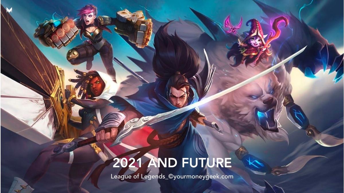 2021 and Future