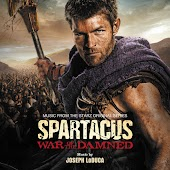 Spartacus: War Of The Damned (Music From The Starz Original Series)