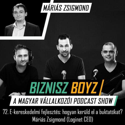 Biznisz Boyz podcast Máriás Zsigmonddal