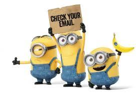 Three yellow minions in overalls stand together. The middle one holds a Check your Email Sign. The third holds a banana.