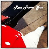 Run from You