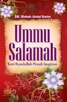 Ummu Salamah, Istri Rasulullah Penuh Inspirasi | RBI