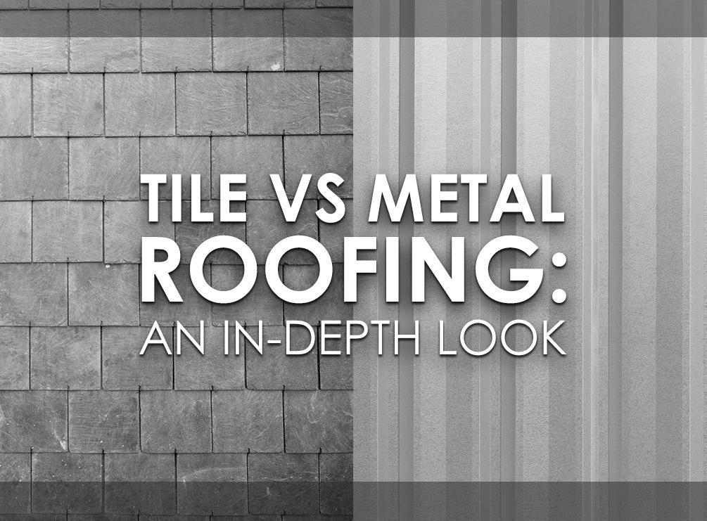 Tile Vs Metal Roofing An In Depth Look