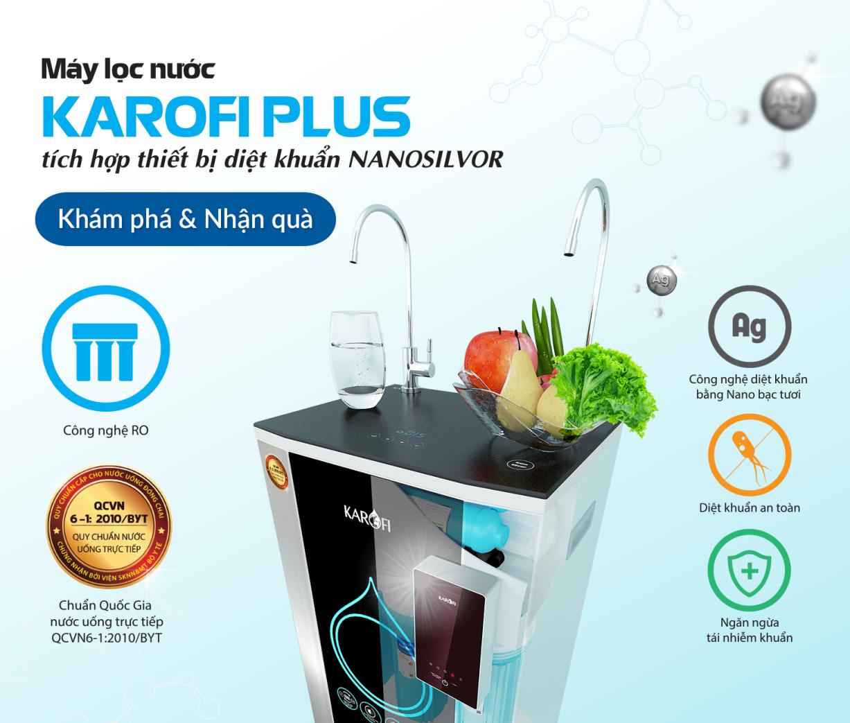 Máy lọc nước Karofi Plus tích hợp thiết bị diệt khuẩn NanoSilvor