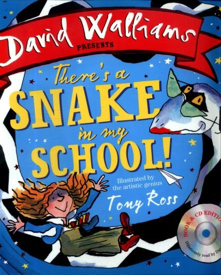 There's a snake in my school! by Walliams, David (9780008172763 ...