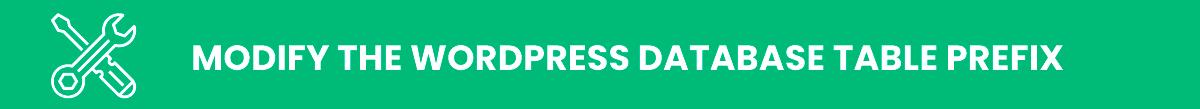 Modify the WordPress Database Table Prefix wordpress security