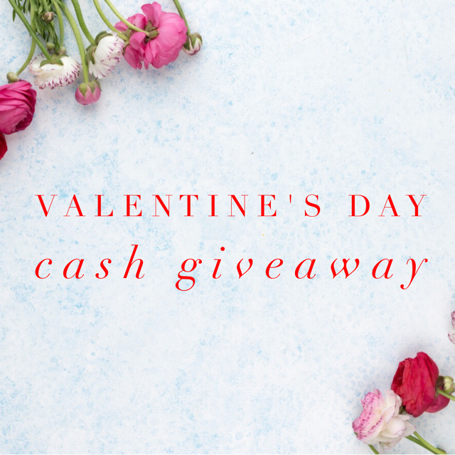 Valentine's Day $150 Cash Giveaway