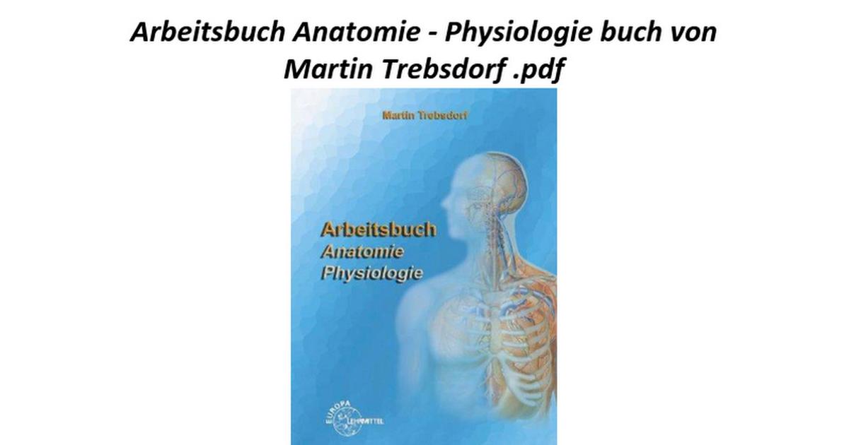 Erfreut Das Beste Anatomie Und Physiologie Buch Bilder - Menschliche ...