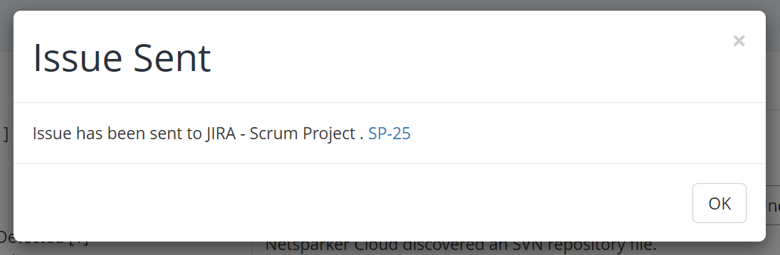 A confirmation that a vulnerability was successfully sent to JIRA