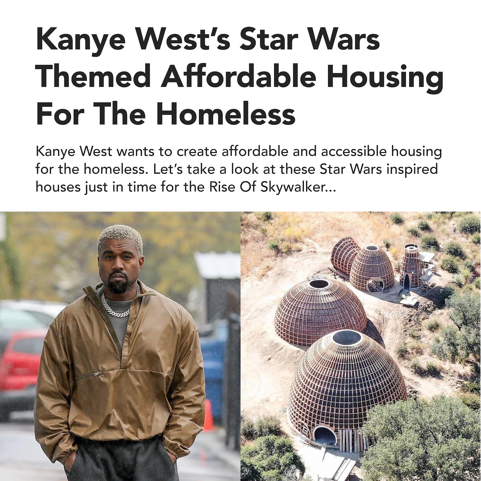 Kanye West Star Wars Housing greater property group skywalker