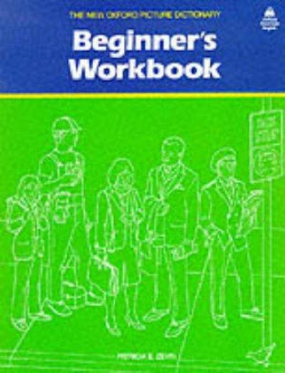The New Oxford Picture Dictionary Beginner S Workbook