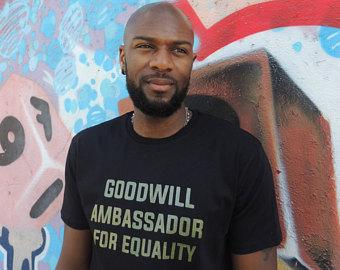 """Goodwill ambassador for equality"""