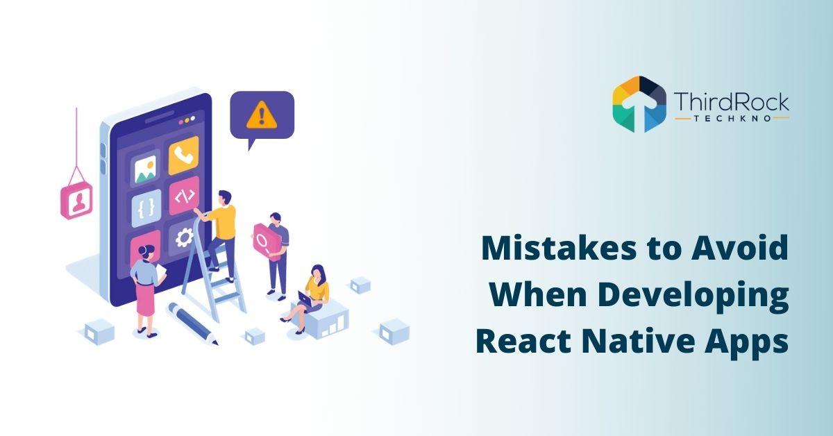 react native app development mistakes