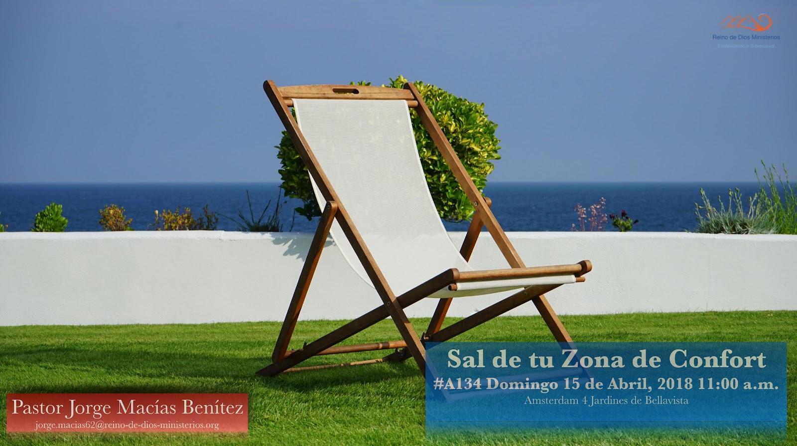 A134 Sal de tu Zona de Confort | REINO DE DIOS