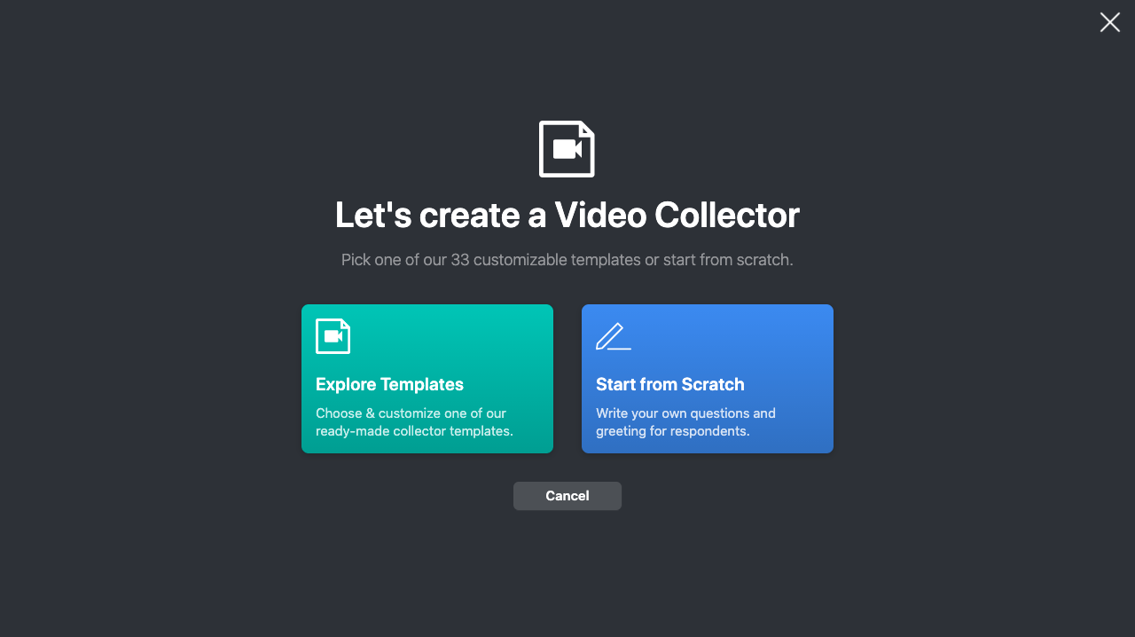 Vocal Video: Let's create a video collector - pick one of our 33 customizable templates or start from scratch.