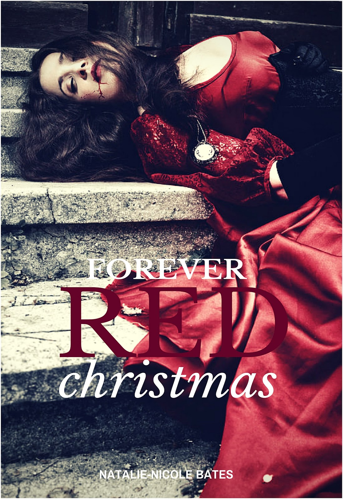 Forever Red Christmas by Natalie-Nicole Bates.jpg
