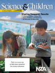 Science & Children is the elementary school journal of the National Science Teachers Association.