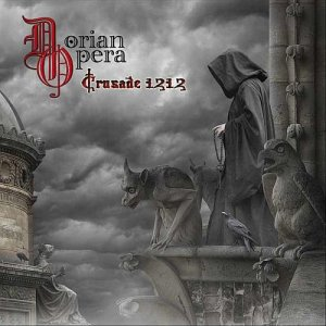 DOWNLOAD DORIAN OPERA - CRUSADE 1212