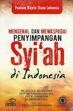 Mengenal dan Mewaspadai Penyimpangan Syi'ah di Indonesia | RBI