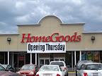 Homegoods Opens