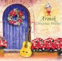 Armik-Christmas Wishes