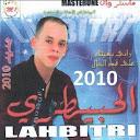 Cheb Lehbitri-Rani Nbghik 3la 9ad Lhal