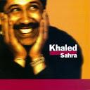 Cheb Khaled-Sahra