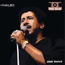 Cheb Khaled-Kiya Ala Kiya