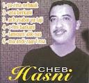 Cheb Hasni-Ya zina Nehwak