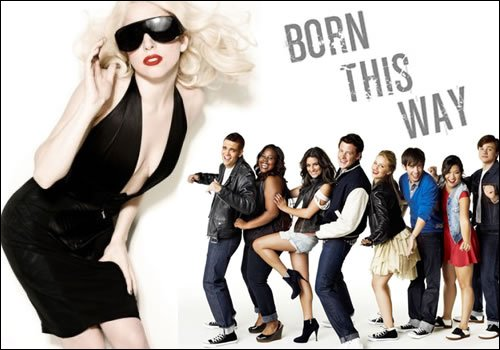 Imperdible : GLEE & Born this way!