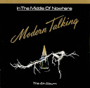 Modern Talking-In The Middle of Nowhere